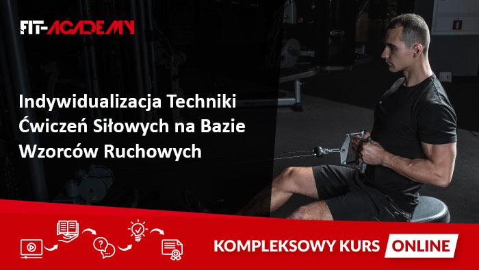 Indywidualizacja techniki ćwiczeń siłowych na bazie wzorców ruchowych